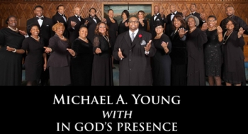 Michael A Young with IN GOD'S PRESENCE